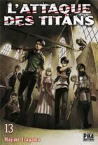 Couverture du livre « L'attaque des titans T.13 » de Hajime Isayama aux éditions Pika