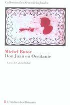 Couverture du livre « Don Juan en Occitanie » de Michel Butor et Colette Deble aux éditions Atelier Des Brisants