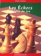 Couverture du livre « Echecs regles du jeu » de Ledoux A aux éditions Bornemann