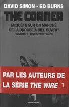 Couverture du livre « The corner - enquête sur un marché de la drogue à ciel ouvert t.1 » de D Simon et E Burns aux éditions Florent Massot