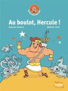 Couverture du livre « Au boulot, hercule ! » de Benjamin Richard aux éditions Gautier Languereau