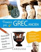 Couverture du livre « Premiers pas en grec ancien » de Sarah Bach aux éditions Larousse