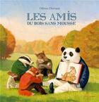 Couverture du livre « Les amis du bois sans mousse » de Olivier Desvaux aux éditions Didier Jeunesse
