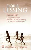Couverture du livre « Novellas : les grand-mères, Victoria et les Staveney, un enfant de l'amour » de Doris Lessing aux éditions J'ai Lu