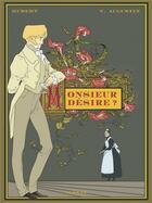 Couverture du livre « Monsieur désire ? » de Hubert et Virginie Augustin aux éditions Glenat