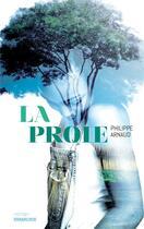 Couverture du livre « La proie » de Philippe Arnaud aux éditions Sarbacane