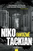 Couverture du livre « Fantazmë » de Niko Tackian aux éditions Calmann-levy