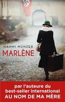 Couverture du livre « Marlène » de Hanni Munzer aux éditions Archipel