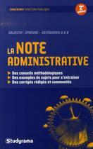 Couverture du livre « La note administrative (2e édition) » de Francoise Le Jeune aux éditions Studyrama