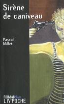 Couverture du livre « Sirenes de caniveau » de Pascal Millet aux éditions Liv'editions