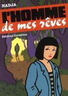 Couverture du livre « L'homme de mes rêves » de Nadja aux éditions Cornelius