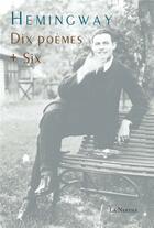 Couverture du livre « Dix poèmes + six » de Ernest Hemingway aux éditions La Nerthe Librairie