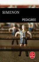 Couverture du livre « Pedigree » de Georges Simenon aux éditions Lgf