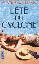 Couverture du livre « L'été du cyclone » de Beatriz Williams aux éditions Pocket
