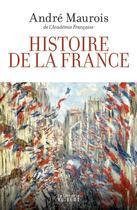 Couverture du livre « Histoire de la France » de Andre Maurois aux éditions Vuibert