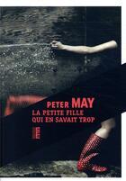 Couverture du livre « La petite fille qui en savait trop » de Peter May aux éditions Rouergue