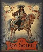 Couverture du livre « Le roy Soleil » de Gustave Toudouze aux éditions Assouline