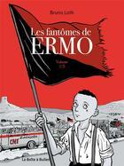 Couverture du livre « Les fantômes de Ermo T.1 » de Bruno Loth aux éditions La Boite A Bulles