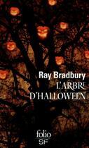 Couverture du livre « L'arbre d'Halloween » de Ray Bradbury aux éditions Gallimard