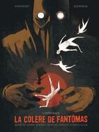Couverture du livre « La colère de Fantômas ; INTEGRALE » de Julie Rocheleau et Olivier Bocquet aux éditions Dargaud