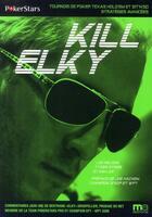 Couverture du livre « Kill elky... et tous les autres » de Collectif aux éditions Ma