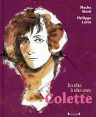 Couverture du livre « EN TETE-A-TETE ; avec Colette » de Macha Meril et Philippe Lorin aux éditions Grund