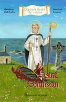 Couverture du livre « Saint Samson » de Mauricette Vial-Andru et Roselyne Lesueur aux éditions Saint Jude