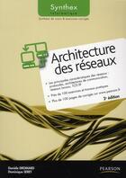 Couverture du livre « Synthex ; Architecture Des Réseaux (2 Edition) » de Daniele Dromard et Dominique Seret aux éditions Pearson