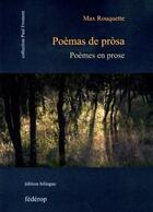 Couverture du livre « Poèmes en prose bilingue occitan français » de Max Rouquette aux éditions Federop