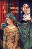 Couverture du livre « Le masque du gerfaut » de Sonia Alain aux éditions Vlb