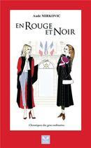 Couverture du livre « En rouge et noir ; chroniques des gens ordinaires » de Aude Mirkovic aux éditions Scholae