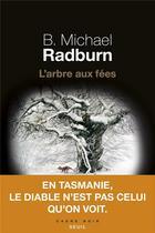 Couverture du livre « L'arbre aux fées » de B. Michael Radburn aux éditions Seuil