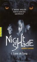 Couverture du livre « Nightshade t.1 ; lune de sang » de Andrea Cremer aux éditions Gallimard-jeunesse