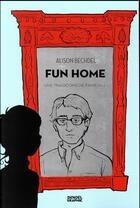 Couverture du livre « Fun home » de Alison Bechdel aux éditions Denoel