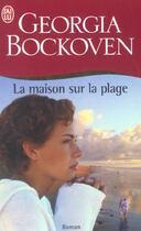 Couverture du livre « Maison sur la plage (la) » de Georgia Bockoven aux éditions J'ai Lu