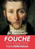 Couverture du livre « Fouché, les silences de la pieuvre » de Emmanuel De Waresquiel aux éditions Tallandier