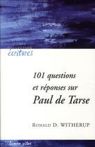 Couverture du livre « 101 questions et réponses sur Paul de Tarse » de Witherup R aux éditions Lumen Vitae