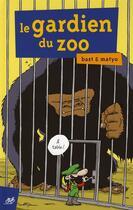 Couverture du livre « Le gardien du zoo » de Bast et Matyo aux éditions Le Cycliste