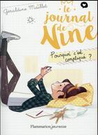 Couverture du livre « Le journal de Nine t.2 ; pourquoi c'est compliqué ? » de Geraldine Maillet aux éditions Pere Castor
