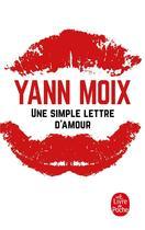 Couverture du livre « Une simple lettre d'amour » de Yann Moix aux éditions Lgf