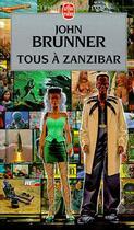 Couverture du livre « Tous a zanzibar » de John Brunner aux éditions Lgf