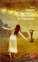 Couverture du livre « De l'eau pour les éléphants » de Sara Gruen aux éditions Lgf