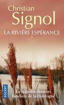 Couverture du livre « La rivière espérance t.1 » de Christian Signol aux éditions Pocket