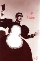 Couverture du livre « Compact théâtre » de Copi aux éditions Christian Bourgois