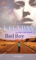 Couverture du livre « La saga des Travis t.2 ; bad boy » de Lisa Kleypas aux éditions J'ai Lu