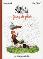 Couverture du livre « Shä et Salomé ; jours de pluie » de Loic Clement et Anne Montel aux éditions Jean-claude Gawsewitch
