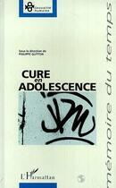Couverture du livre « Cure En Adolescence » de Collectif aux éditions L'harmattan