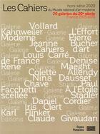 Couverture du livre « Les cahiers du Musée national d'art moderne HORS-SERIE ; 20 galeries du 20e siècle (édition 2020) » de Sous La Direction De aux éditions Centre Pompidou