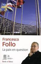 Couverture du livre « La paix en question » de Francesco Follo aux éditions Parole Et Silence