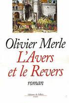 Couverture du livre « L'avers et le revers » de Merle-O aux éditions Fallois